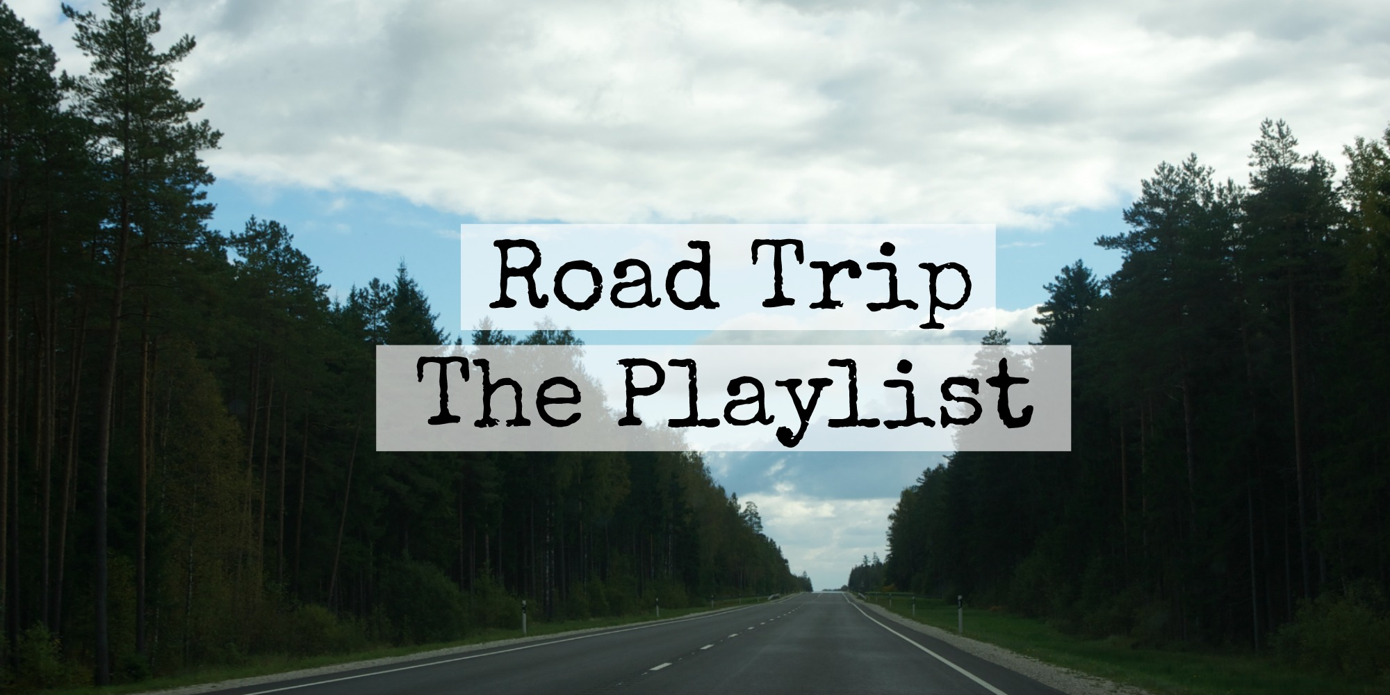 Road trip - the playlist