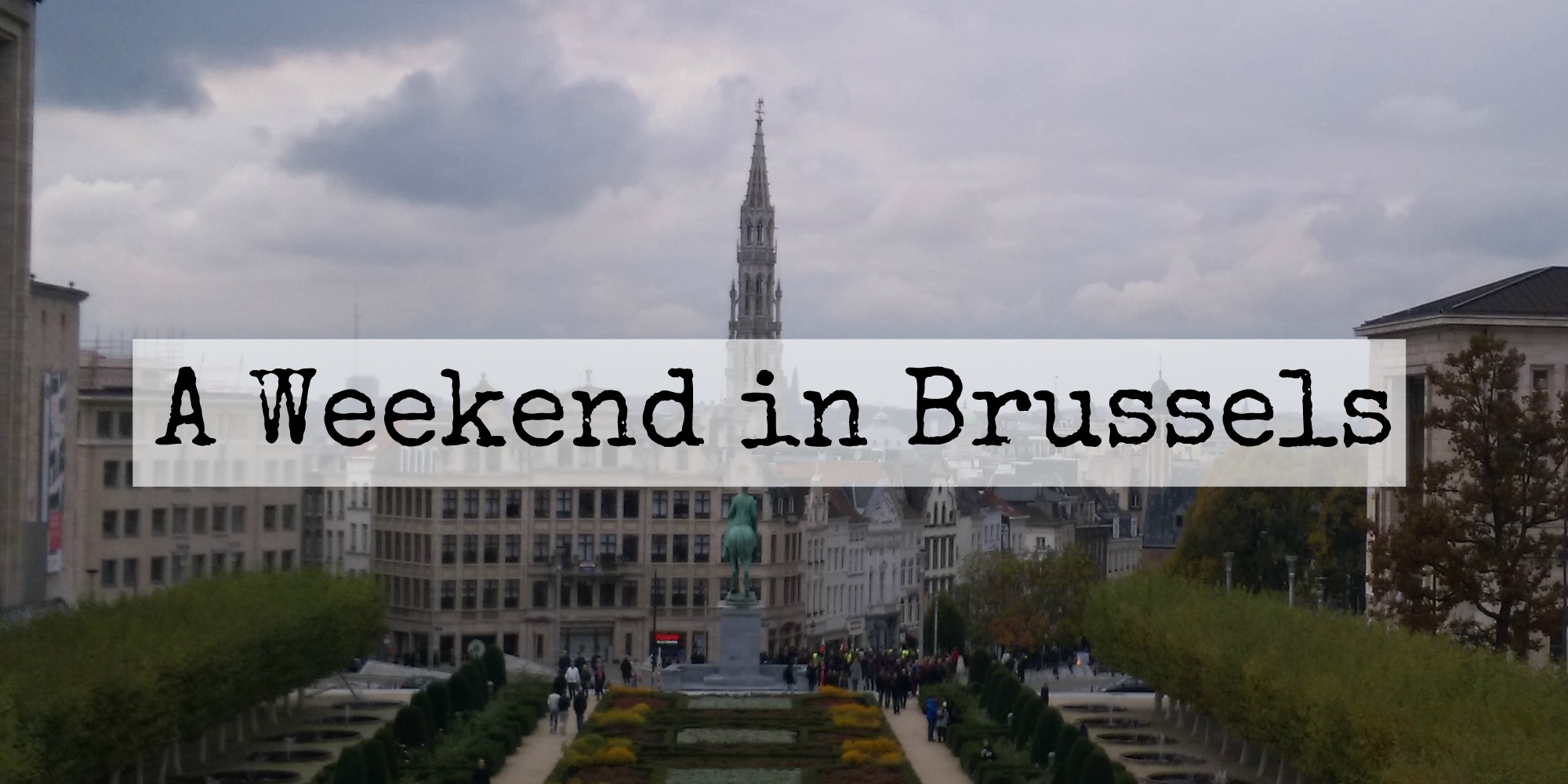 A weekend in Brussels