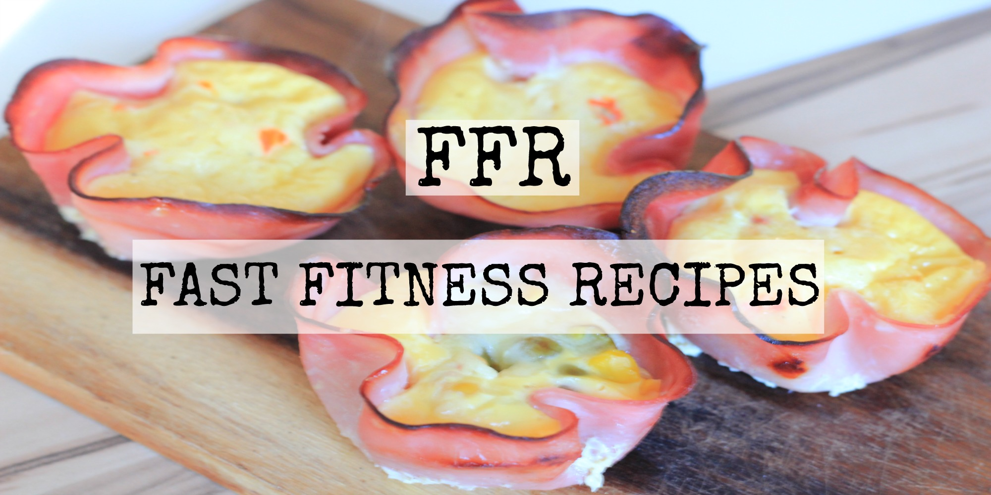 FFR-FAST FITNESS RECIPES