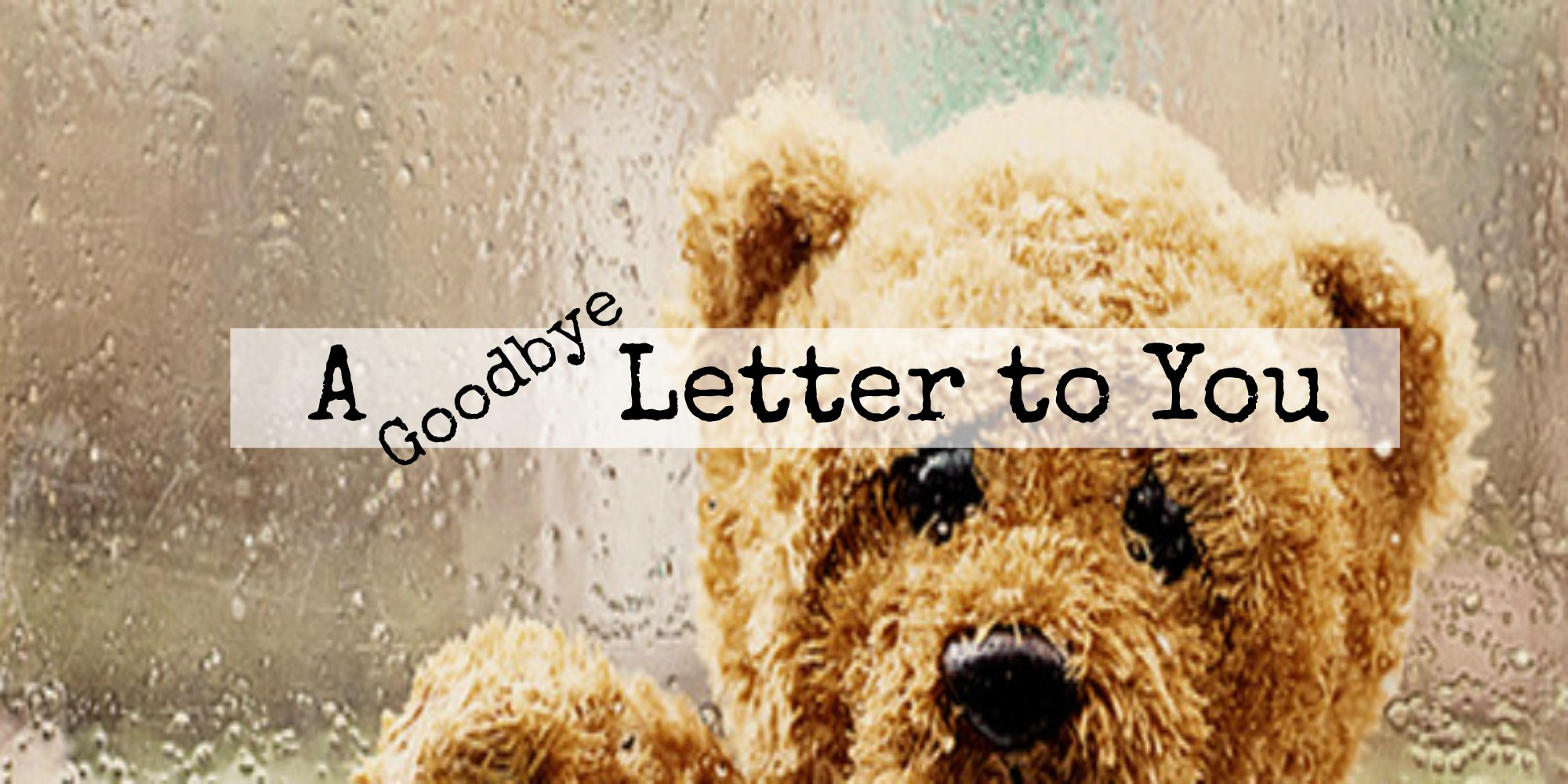 A goodbye letter to you