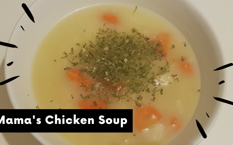 Mamas chicken soup